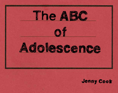Book Project - The ABC of Adolescence