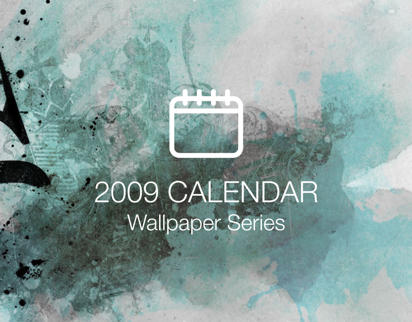 Desktop Calendar Series | 2009