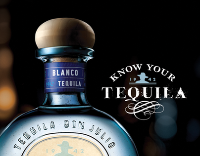 Don Julio - Know your Tequila