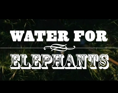 Title Sequence Water For Elephants