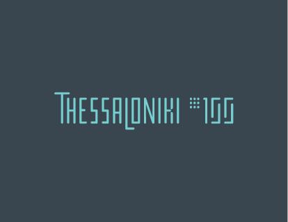 Thessaloniki 100 / Event