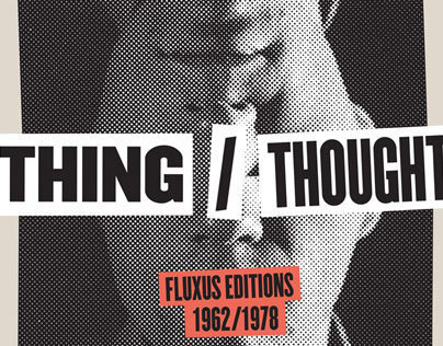 Thing/Thought: Fluxus Editions 1962/1978 Poster