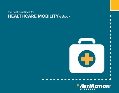 Healthcare Mobility Best Practices eBook
