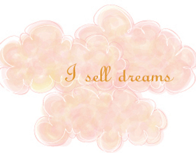 I sell dreams