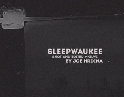 Sleepwaukee // An Experimental 16mm Project