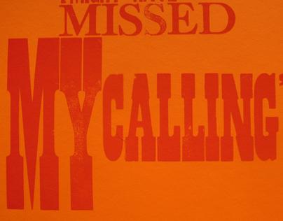 Missed My Calling