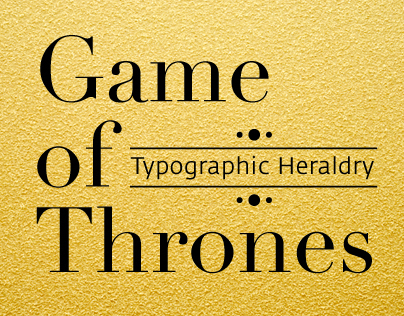 Game of Thrones: typographic heraldry