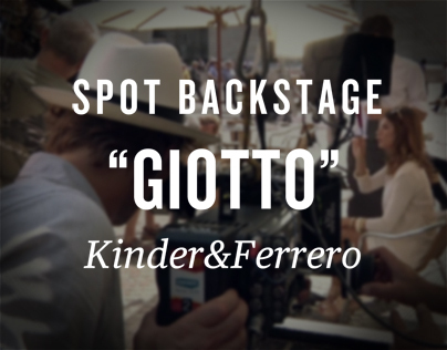 BackStage Giotto - Kinder&Ferrero
