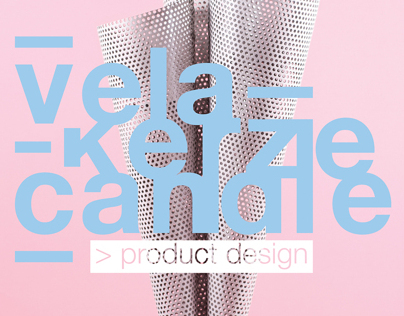 Vela - Kerze - Candle - Product Design