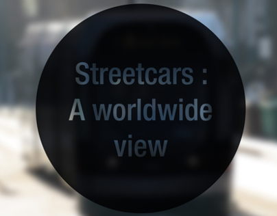 Streetcars : A world wide view