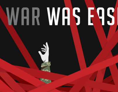 Advocacy Posters - War was Easier