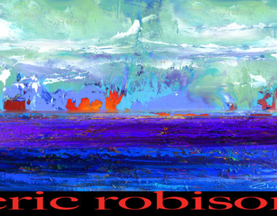 ERIC ROBISON PAINTS ANOTHER WORLD