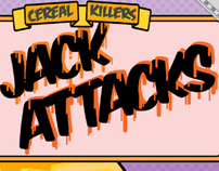 JACK ATTACKS cereal box design