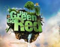 STAY GREEN. GO RED.