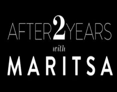 After 2 Years with Maritsa