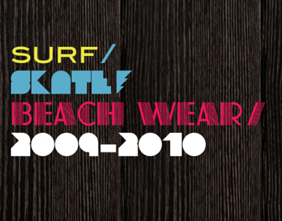 Surf + Skate + Beach Wear