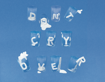 Dont Cry Over Spilt Milk Poster
