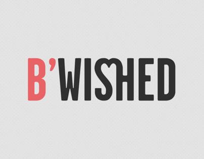 Bwished