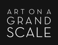 ART ON A GRAND SCALE