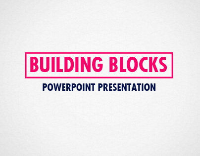 Building Blocks Powerpoint