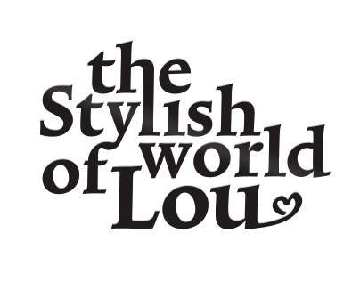 The Stylish World of Lou