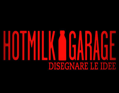 HOTMILK GARAGE