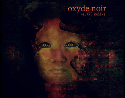 Oxyde Noir - Neural Engine