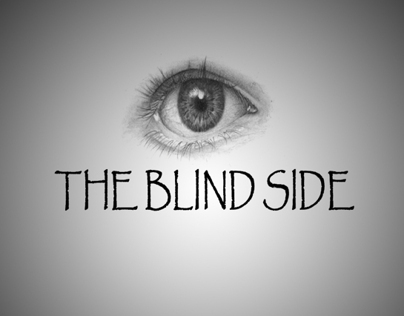 THE BLIND SIDE........Short film...
