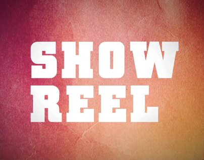 Show Reel (Contains some NSFW content)