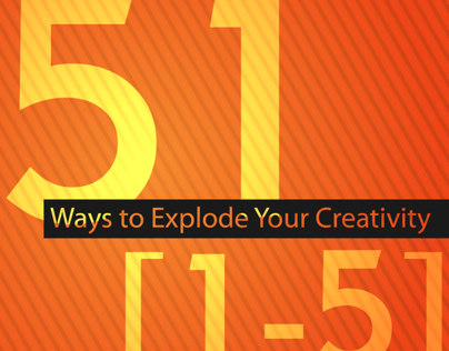 51 Ways to Explode Your Creativity (1-5)