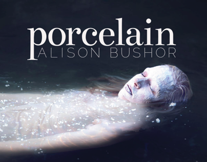 Porcelain: Self-Portraits by Alison Bushor