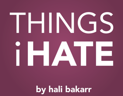 Things i HATE - Typography Animation