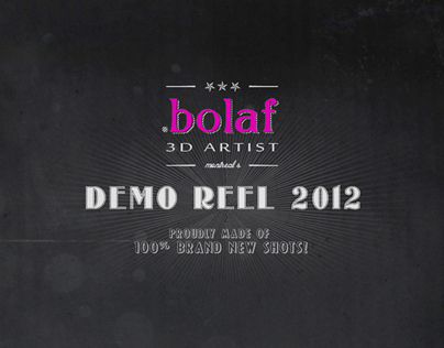 BOLAFs Demo REEL 2012