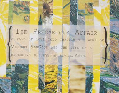 The Precarious Affair