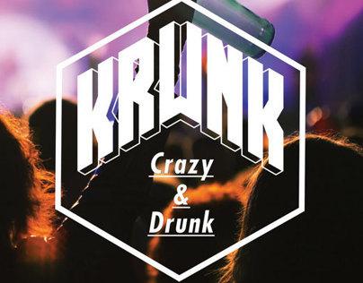 KRUNK Campaign 2012