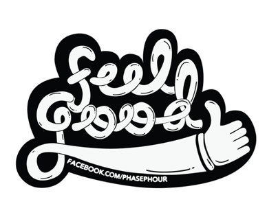 Feel Good - Phasephour sticker Project