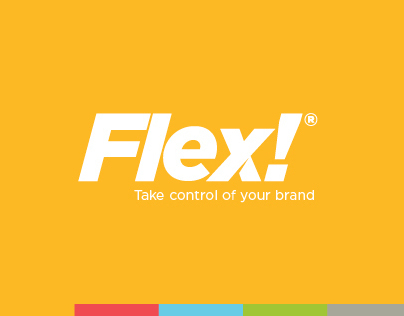 FLEX!® // Take control of your brand