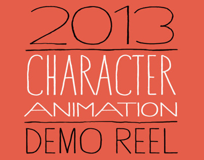 2013 Character Animation - Demo Reel