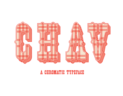 Chav - A Chromatic Typeface