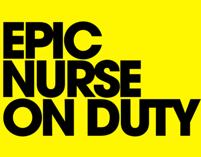 EPIC NURSE ON DUTY