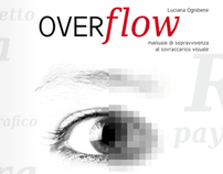 Overflow - Survival guide to visual overload