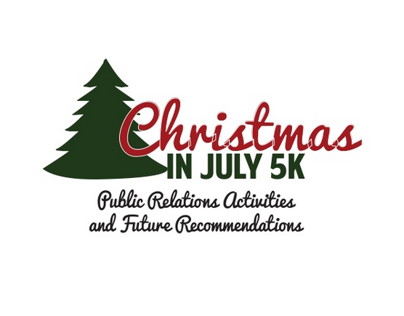 School Work: Christmas in July 5K PR Proposal