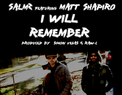 Salmz / I will remember featuring Matt Shapiro