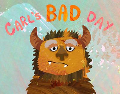 Carl's Bad Day