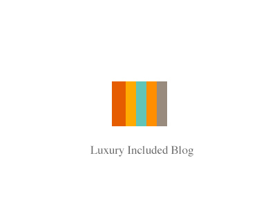 Sandals - Luxury Included Blog