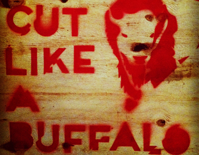 I CUT LIKE A BUFFALO STENCIL ART