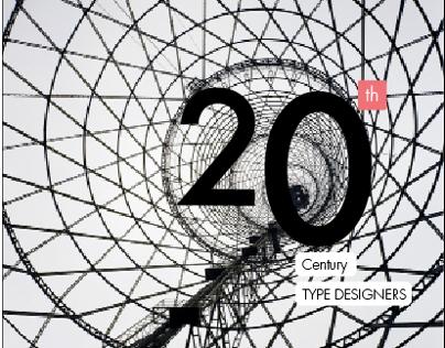 20th CENTURY TYPE DESIGNERS