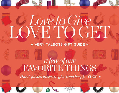 TALBOTS | Love to Give, Love to Get