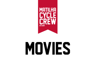 Matilha Cycle Crew Movies