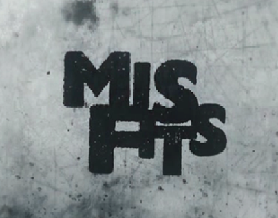 Misfits Title Sequence